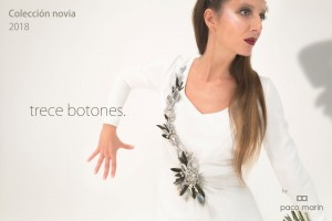 Colección Trece Botones by Paco Marín. Ángela Serrano. Novias 2018